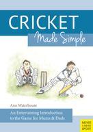Ann Waterhouse: Cricket Made Simple