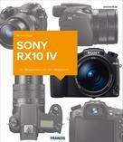 Michael Nagel: Kamerabuch Sony RX10 IV