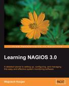 Wojciech Kocjan: Learning NAGIOS 3.0