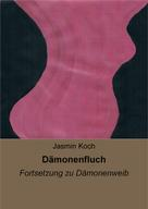 Jasmin Koch: Dämonenfluch