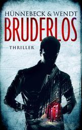 Bruderlos - Thriller