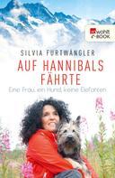 Silvia Furtwängler: Auf Hannibals Fährte ★★★