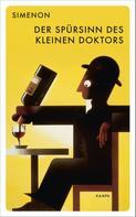 Georges Simenon: Der Spürsinn des kleinen Doktors ★★★★
