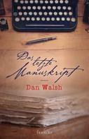 Dan Walsh: Das letzte Manuskript ★★★★★