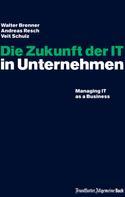 Andreas Resch: Die Zukunft der IT in Unternehmen