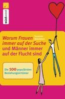 Susanne Walsleben: Warum Frauen immer auf der Suche und Männer immer auf der Flucht sind ★★★