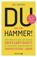 Jen Sincero: Du bist der Hammer! ★★★★