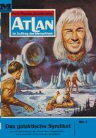 K. H. Scheer: Atlan 1: Das galaktische Syndikat ★★★★