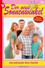 Der neue Sonnenwinkel 78 – Familienroman - Das Geheimnis ihrer Familie