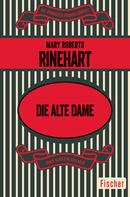 Mary Roberts Rinehart: Die alte Dame ★★★★
