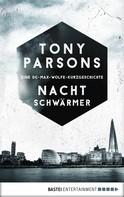Tony Parsons: Nachtschwärmer ★★★★