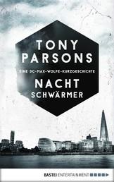 Nachtschwärmer - Eine DC-Max-Wolfe-Kurzgeschichte. Kriminalroman