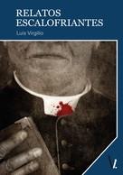 Luis Virgilio: Relatos escalofriantes