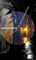 Lars Gustafsson: Dr. Weiss' letzter Auftrag