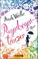 Nicole Walter: Regenbogentänzer ★★★★
