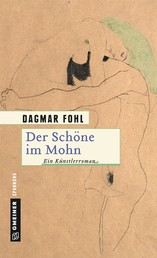 Der Schöne im Mohn - Ein Künstlerroman