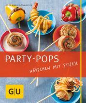 Party-Pops - Häppchen mit Sti(e)l