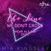 The Line We Don't Cross - Mehr als ein Spiel