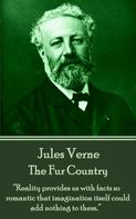 Jules Verne: The Fur Country