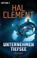 Hal Clement: Unternehmen Tiefsee ★★★