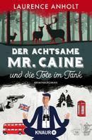 Laurence Anholt: Der achtsame Mr. Caine und die Tote im Tank ★★★★