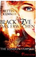 Bettina Kummer: Black Eve. Das Erwachen ★★★★