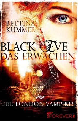 Black Eve. Das Erwachen