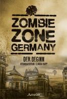 Lisanne Surborg: Zombie Zone Germany: Der Beginn