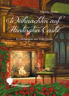 Anja Zimmer: Weihnachten auf Huntington Castle ★★★★★