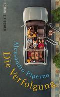 Alessandro Piperno: Die Verfolgung ★★★★★