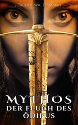 Mythos: Der Fluch des Ödipus