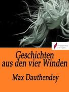 Max Dauthendey: Geschichten aus den vier Winden