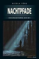 Nicola Förg: Nachtpfade ★★★★