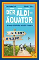 Christoph Wilkes: Der Aldi-Äquator ★★