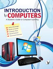 Introduction to Computers - A student's guide to computer learning