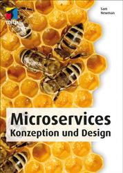 Microservices (mitp Professional) - Konzeption und Design