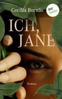 Cecilia Bornäs: Ich, Jane