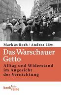 Markus Roth: Das Warschauer Getto ★★★★