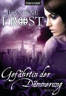 Jeaniene Frost: Gefährtin der Dämmerung ★★★★★