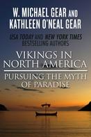 Kathleen O'Neal Gear: Vikings in North America