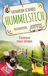 Hummelstich - Casanova muss sterben - Provinzkrimi