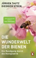Jürgen Tautz: Die Wunderwelt der Bienen ★★★★★