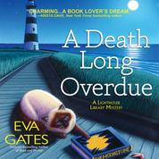 A Death Long Overdue - A Lighthouse Library Mystery (Unabridged)