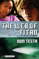 Dom Testa: The Web of Titan