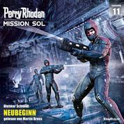 Perry Rhodan Mission SOL Episode 11: NEUBEGINN