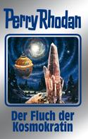 Kurt Mahr: Perry Rhodan 132: Der Fluch der Kosmokratin (Silberband) ★★★★