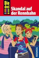 Petra Steckelmann: Die drei !!!, 21, Skandal auf der Rennbahn (drei Ausrufezeichen) ★★★★★