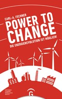 Carl-A. Fechner: Power to change ★★★★