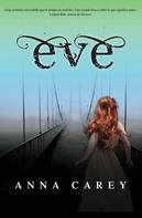 Anna Carey: Eve