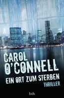 Carol O'Connell: Ein Ort zum Sterben ★★★